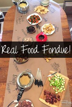 Real Food Fondue   Fondue is commonly served as dessert, such as strawberries dipped in melted chocolate; but it is lots of fun to make an entire meal of fondue! It's so much fun to gather around a table and enjoy amazing finger food. Your hands and a skewer are all you need!   TraditionalCookingSchool.com