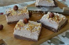 Brownies cheesecake alle nocciole senza cottura
