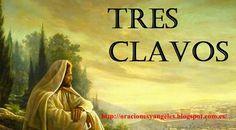 Oracion de los 3 CLAVOS