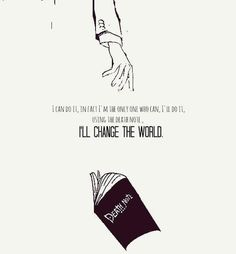 """Using the Death Note, I'll change the world."" #DeathNote #anime"