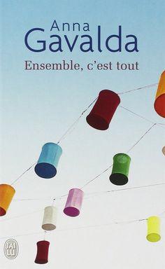 Ensemble, c'est Tout (Juntos, eso es todo). Anna Galvada. Libros en francés -Nivel principiante e intermedio-