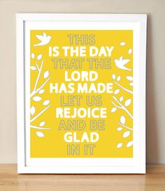 Bible Verse Psalm 11824 Lemon by CreativeWildChild on Etsy would like this in the kids bathroom Psalm 118, Psalms, Bible Quotes, Me Quotes, Bible Scriptures, Rejoice And Be Glad, Church Nursery, Favorite Bible Verses, Cool Words