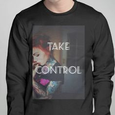 Take  Control, graphic design, Snaptee, designer, online, T-shirt, hoodie, sweater