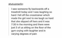 Fun at the gym:   32 Of The Greatest Things That Happened On Tumblr In 2015