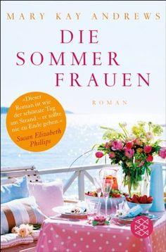 Die Sommerfrauen: Roman von Mary Kay Andrews, http://www.amazon.de/dp/B0081VLFB8/ref=cm_sw_r_pi_dp_n5vZtb0S9JPR7