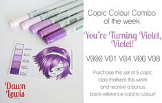 Copic Colour Combo of the week Youre Turning Violet Violet
