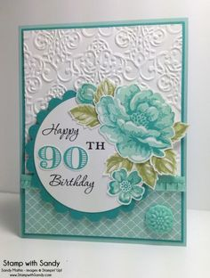 Stippled Blossoms 90th Birthday, PP165 by stampwithsandy - Cards and Paper Crafts at Splitcoaststampers