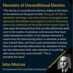 """""""The denial of unconditional election strikes at the heart of the doctrine of the grace of God. The grace of God is absolutely sovere. Sin Quotes, Best Quotes, Bible Questions, Bible Study Notebook, Reformed Theology, Scripture Verses, S Word, Denial"""