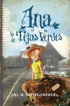 Ana, la de Tejas Verdes (Juvenil Best sellers nº (Spanish Edition) I Love Books, Good Books, My Books, Book Suggestions, Anne Of Green Gables, Anne Green, Best Tv, Book Worms, Novels
