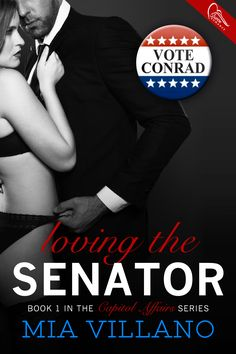 Release Blitz Packet: Loving the Candidate Book 1, This Book, Romance, Author, News, Cover, Reading Nooks, Affair, Literatura