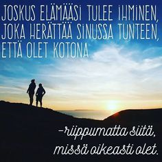 """Kun tie on kaunis, on tarpeetonta kysyä mihin se vie"" - 7 voimakuvaa Sinulle Sayings And Phrases, Words Quotes, Wise Words, Qoutes, Good Life Quotes, Inspiring Quotes About Life, Love Quotes, Motivational Quotes, Funny Quotes"