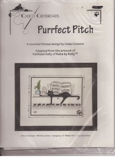 Calico Crossroads Purrfect Pitch NIP Counted Cross Stitch Kit Kathleen Kelly  #CalicoCrossroads #Sampler
