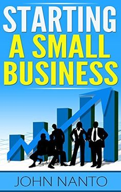 Starting a Small Business - Tricks, Tips and Shortcuts by John Nanto, http://www.amazon.com/dp/B00LDS4SNS/ref=cm_sw_r_pi_dp_XqF8tb1VAPX9B