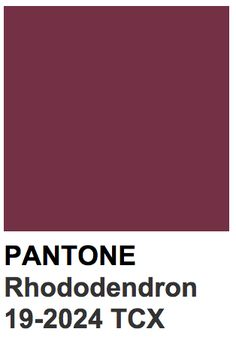 Pantone ~ Rhododendrom