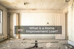 What is a Home Improvement Loan?  Series 1/4