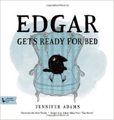 Edgar Gets Ready for Bed: A BabyLit® Picture Book (Babylit First Steps): Jennifer Adams, Ron Stucki: 9781423635284: Amazon.com: Books