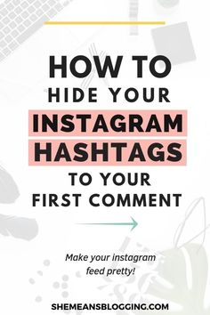 Find out how to hide your Instagram hashtags to your first comment! Don't make your stunning Instagram posts look ugly with pile of hashtags. Just auto-post hashtags to your first comment and still get instagram engagement. Click to find out simple trick! #Instagram #socialmediamarketing #instagramtips #bloggingtips #blogtips Instagram Post Captions, Instagram Feed, Tips Instagram, First Instagram Post, Instagram Marketing Tips, Instagram Posts, Followers Instagram, Instagram Hashtags For Likes, Instagram Travel