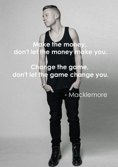 You, Macklemore is an inspiring story of success. Stay positive and inspire more people. Some Quotes, Great Quotes, Quotes To Live By, Inspirational Quotes, Motivational, Macklemore Quotes, Love Words, Lyric Quotes, Music Lyrics