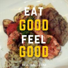 Eat Good Feel Good...  #Bali #foodporn #quote #yummy