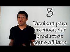 3 Técnicas para promocionar como afiliado - El anti-afiliado