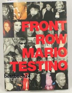 FRONT ROW BACK STAGE MARIO TESTINO