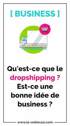 Dropshipping : qu'est-ce que c'est ? Est-ce une bonne idée ?