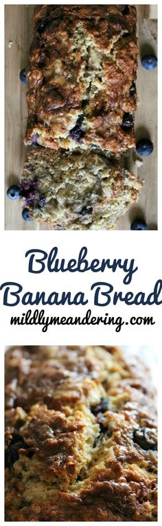 Blueberry Banana Bread – A simple bread with fresh blueberries and bananas.  Perfect for breakfast with a bit of butter on a slice!