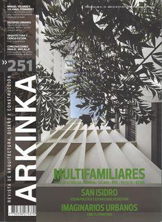Arkinka : revista de arquitectura, diseño y construcción (Lima) / NA 5 A72-P AÑO 20 NO 251 OCT 2016
