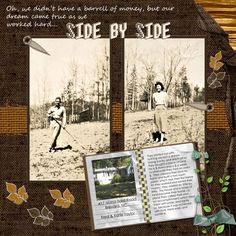 """Side by Side ~ Scrap a page about the building of an ancestral home. This layout features the vintage 'Before' and modern """"After' photos with the story in a binder. The simple, highly texturized background of burlap with branches and leaves sets the scene."""
