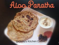 Chinu's Kitchen Corner: Aloo Paratha