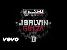 J. Balvin - Ginza (Atellagali In Da House Remix/Audio) - YouTube