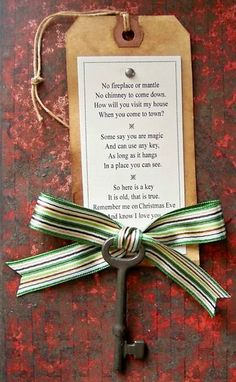 Santa key with poem for those that don't have a chimney! Love this as we are one of those without.