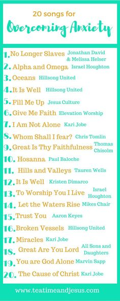 20 Songs To Help You To Overcome Anxiety — Tea Time & Jesus