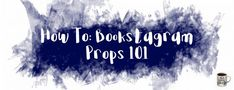 How To: Bookstagram – Props 101 – The Book Lounge Book Aesthetic, Instagram Tips, Book Photography, Writing Inspiration, Bookstagram, Book Worms, Book Lovers, The Book, Books To Read