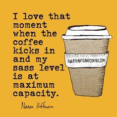 Caffeine loaded. Sass fully engaged.