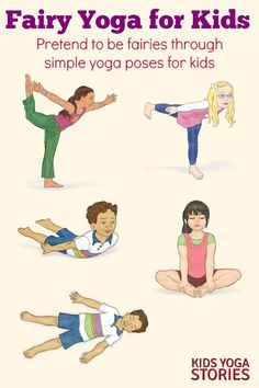 Yoga Poses : Fairy Yoga Ideas for Kids. Pretend to be a fairy through these simple AND fun yoga poses. Ready for some Fairy fun? Try out these fun yoga poses. Poses Yoga Enfants, Kids Yoga Poses, Easy Yoga Poses, Yoga For Kids, Yoga Positionen, Mat Yoga, Yoga Flow, Yoga Meditation, Pilates