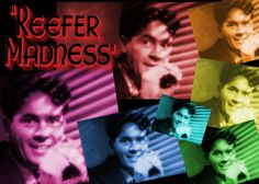 Reefer Madness collage