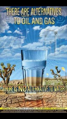 "There is no alternative to water. there is however an alternative to Hillary Clinton, the candidate backed by fossil fuels and favors fracking.Vote Bernie Sanders, he won't destroy the planet for a ""donation"" Our Planet, Save The Planet, Planet Earth, Thats The Way, That Way, Bernie Sanders, Save Our Earth, Our Environment, Environmental Issues"