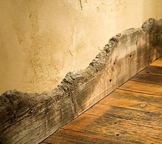 wonderful rough baseboard..  character for a rustic space Western Homes, Live Edge Wood, Baseboards, Wood Baseboard, Baseboard Ideas, Baseboard Styles, Baseboard Molding, Wood Trim, Log Homes