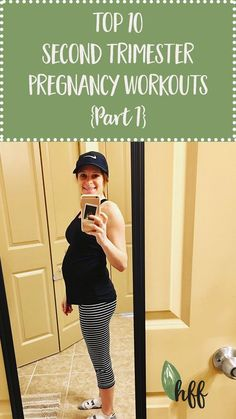 The workouts that kept me feeling great physically AND mentally! Top 10 Second Trimester Pregnancy Workouts {Part 1} https://hipfitfoodie.com/top-10-second-trimester-pregnancy-workouts/