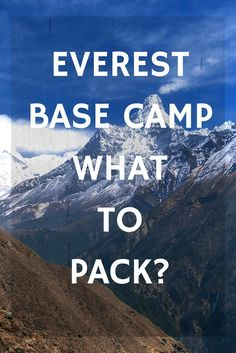 What to bring hiking to Everest BC? Here is an ultimate Packing list for an Everest Base Camp Trek in Nepal | The Planet D: Adventure Travel Blog
