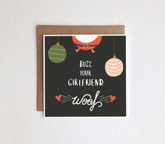 Buzz, Your Girlfriend, Woof.  Hand-lettered Home Alone Christmas Card. Kevin!!!