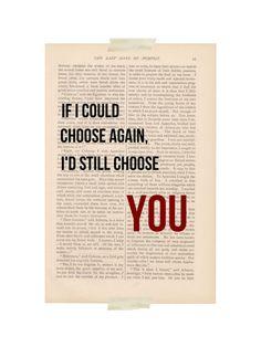 romantische Liebe Zitat - wenn ich wieder die Wahl hätte würde ich noch wählen SIE - Wörterbuch Kunstdruck