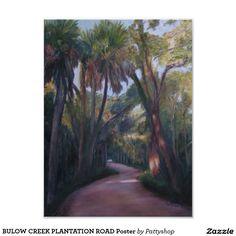 BULOW CREEK PLANTATION ROAD Poster by Patty Weeks