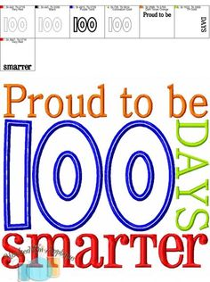 Proud To Be 100 Days Smarter Applique