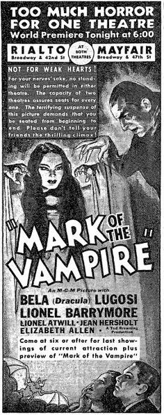 Ad from New York Times, 01 May Mark of the Vampire with Bela Lugosi and Lionel Barrymore. Vintage Advertisements, Ads, Monster Mash, Horror Films, Film Posters, New York Times, 1920s, Monsters, Theatre