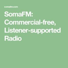 SomaFM: Commercial-free, Listener-supported Radio