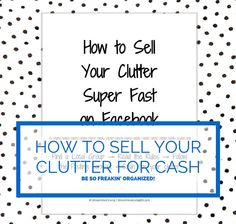 New to StreamlinedLiving on Etsy: How to Sell Your Clutter Super Fast on Facebook- Instant Download e-Book! Print off this workbook to learn how to sell your clutter on Facebook with pricing strategies that work!  This workbooks walks you step by step through the process of selling your items and can be used not only for Facebook, but also Craigslist and eBay too.