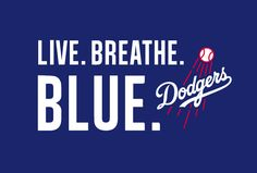 Dodgers Blue Heaven: The Dodgers New 2014 Slogan: Live. Breathe. Blue.