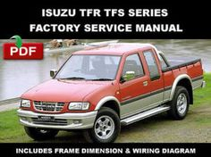 Isuzu Tfr Tfs Series 1997-2003 Workshop Service Repair Manual